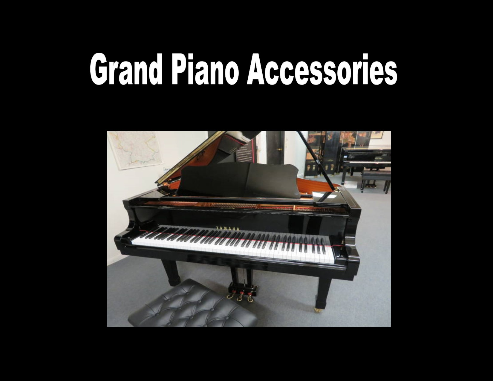 "18199-<br><font color=""black""><b>Grand Piano Accessories</b></font> ""Click Here for Accessories"""