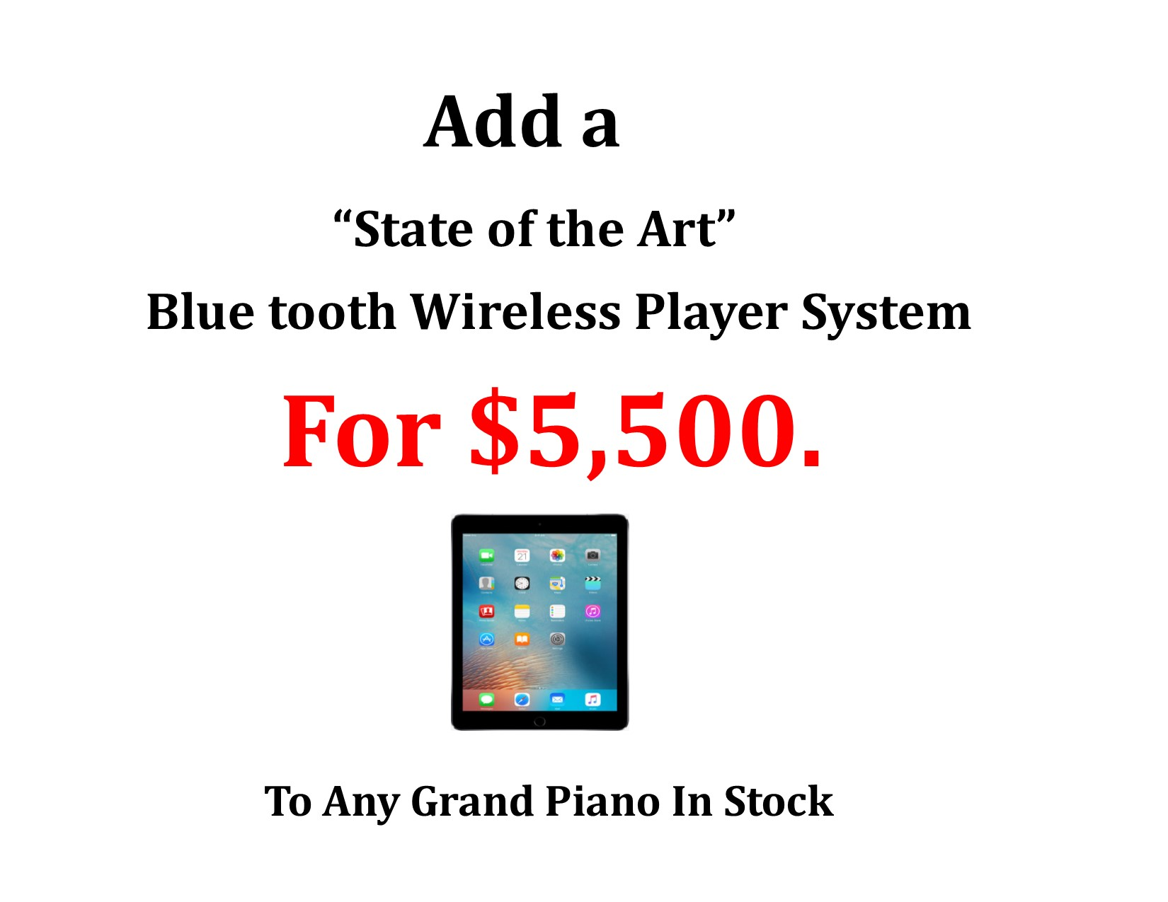 """13786- Add a """"State of the Art"""" Bluetooth Wireless Player for $5,500. To Any Grand Piano In Stock !"""